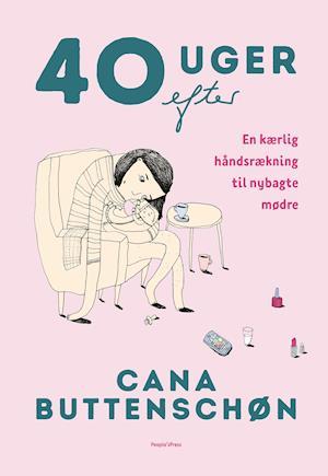 cana buttenschøn – 40 uger efter fra saxo.com