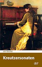 Kreutzersonaten af Lev Tolstoj