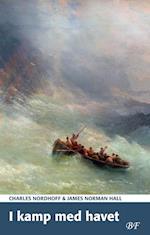 I kamp med havet af Charles Nordhoff, James Norman Hall