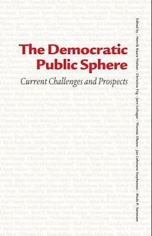 Bog indbundet The democratic public sphere af Henrik Kaare Nielsen