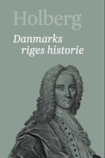 Holberg- Danmarks riges historie 2 (Holberg Ludvig Holbergs hovedværker 1 22)