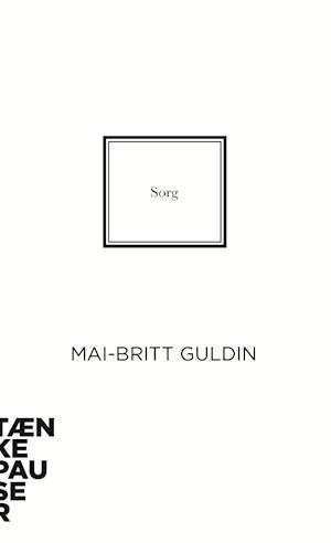 Bog, hæftet Sorg af Mai-Britt Guldin