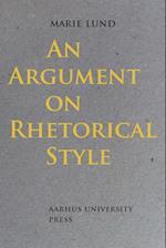 An Argument on Rhetorical Style