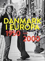 Danmark i Europa 1950-2000