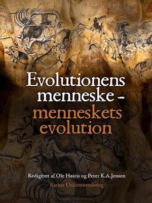 Evolutionens menneske - menneskets evolution