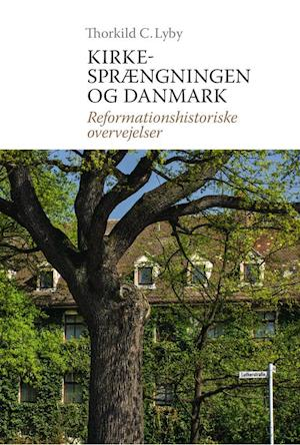 Kirkesprængningen og Danmark