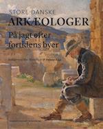 Store danske arkæologer