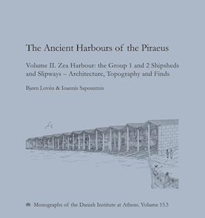 The Ancient Harbours of the Piraeus