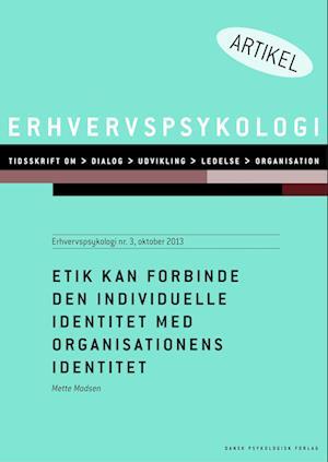 Etik kan forbinde den individuelle identitet med organisationens identitet