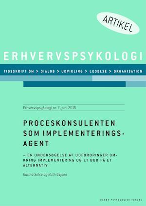 Proceskonsulenten som implementeringsagent af Karina Solsø Ruth Gøjsen