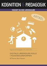 Digitale læremidlers rolle i folkeskolereformen (Kognition Pædagogik, nr. 91)