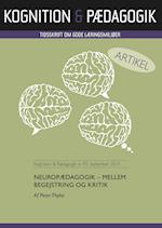 Neuropædagogik - mellem begejstring og kritik (Kognition Pædagogik, nr. 93)