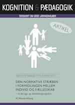 Den normative stræben i formidlingen mellem individ og fællesskab (Kognition Pædagogik, nr. 94)