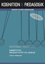 Bæredygtig produktivitet og ledelse (Kognition Pædagogik, nr. 96)