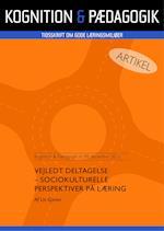 Vejledt deltagelse - Sociokulturelle perspektiver på læring af Liv Gjems