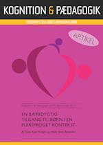 En bæredygtig tilgang til børn i en flersproget kontekst (Kognition Pædagogik, nr. 90)