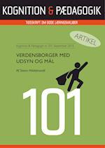 Verdensborger med udsyn og mål (Kognition Pædagogik, nr. 101)