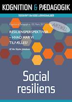 Resiliensperspektiver (Kognition Pædagogik, nr. 103)
