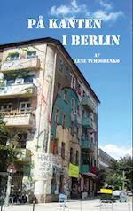 På kanten i Berlin