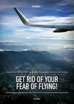 Get rid of your fear of flying!