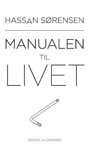 Bog, hæftet Manualen til livet af Hassan Sørensen
