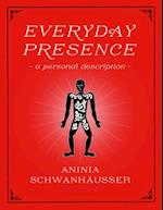 Everyday Presence