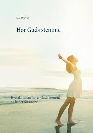 Hør Guds stemme