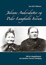 Juliane Andersdatter og Peder Langballe Iversen