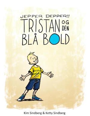 Jepper Depper!! - Tristan og den blå bold