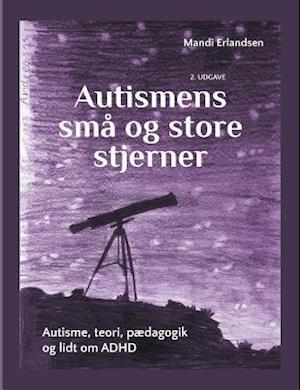 Billede af Autismens små og store stjerner-Mandi Erlandsen-Bog