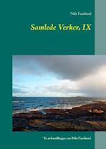 Samlede verker- Naturverdfilosofien og vegledning i friluftsliv