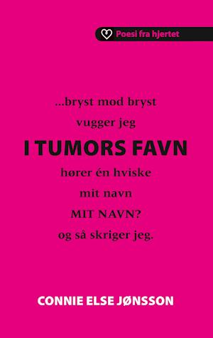 I Tumors favn af Connie Else Jønsson