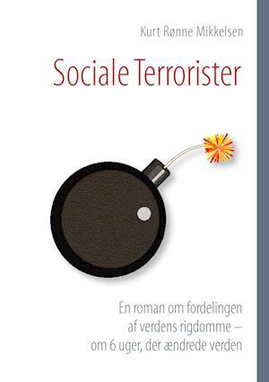 Sociale Terrorister af Kurt Rønne Mikkelsen
