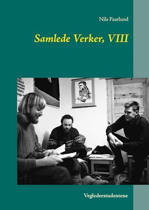 Samlede Verker, VIII af Nils Faarlund