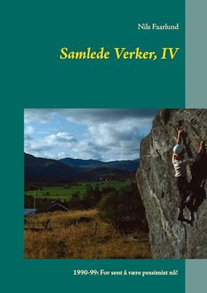 Samlede Verker, IV af Nils Faarlund