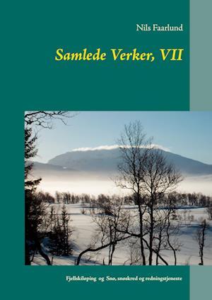 Samlede Verker, VII af Nils Faarlund