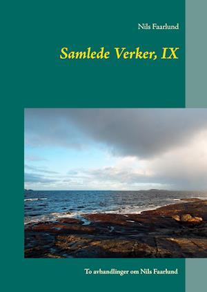 Samlede Verker, IX af Nils Faarlund