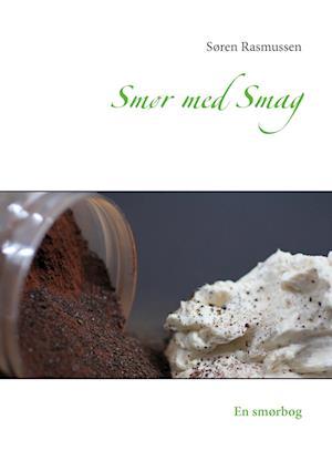 Smør med Smag af Søren Rasmussen