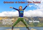 Oplevelser på Sydøen i New Zealand