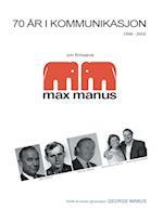 70 år i kommunikasjon af George Manus