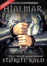 Det største kald (Hialmar trilogien, nr. 1)