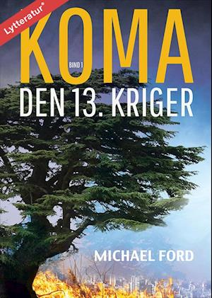 Koma - Den 13. kriger af Michael Ford