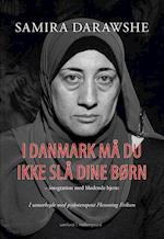 I Danmark må du ikke slå dine børn