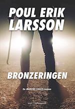 Bronzeringen (En Marcus Falck roman)