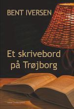 Et skrivebord på Trøjborg