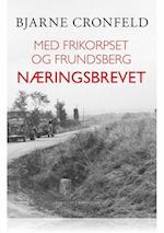 MED FRIKORPSET OG FRUNDSBERG - NÆRINGSBREVET