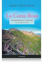 La Corsa Rosa – historier fra et cykelløb