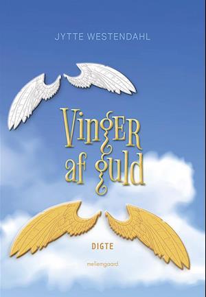 Bog, hæftet Vinger af guld af Jytte Westendahl