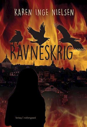 Bog, hæftet Ravneskrig af Karen Inge Nielsen