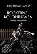 Rockerne i kolonihaven (Kolonihave krimiserien, nr. 2)